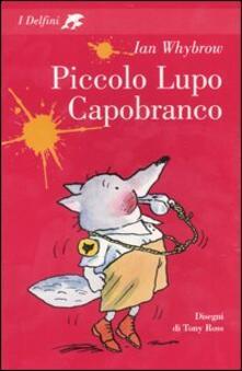 Piccolo Lupo Capobranco - Ian Whybrow - copertina