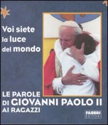 Le parole di Giovanni Paolo II ai ragazzi - Giovanni Paolo II - copertina