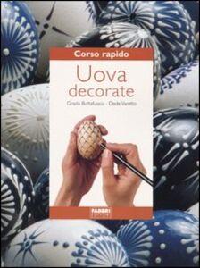 Foto Cover di Uova decorate, Libro di Grazia Buttafuoco,Dede Varetto, edito da Fabbri