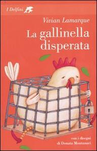 La gallinella disperata - Vivian Lamarque - copertina