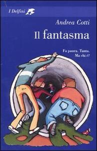 Il fantasma - Andrea Cotti - copertina