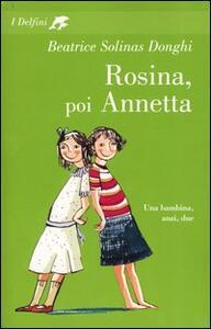 Rosina, poi Annetta - Beatrice Solinas Donghi - copertina