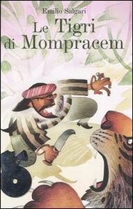 Le tigri di Mompracem. Con 2 CD Audio - Emilio Salgari - copertina