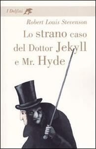 Lo strano caso del dottor Jekyll e Mr. Hyde - Robert Louis Stevenson - copertina