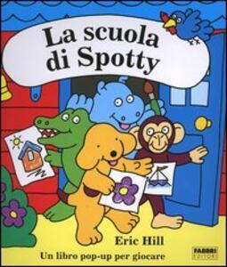 La scuola di Spotty - Eric Hill - copertina