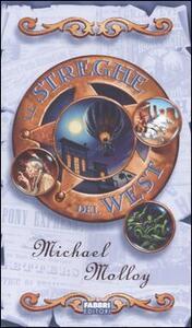 Le streghe del West - Michael Molloy - copertina