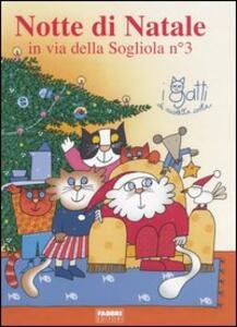 Notte di Natale in via della Sogliola n° 3. Con gadget - Nicoletta Costa - copertina