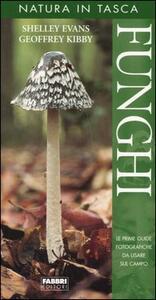 Funghi - Shelley Evans,Geoffrey Kibby - copertina