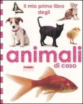 Il mio primo libro degli animali di casa