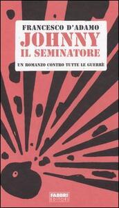 Johnny il seminatore - Francesco D'Adamo - copertina