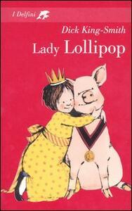 Lady Lollipop - Dick King-Smith - copertina