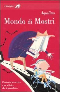 Mondo di mostri - Aquilino - copertina