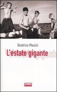 L' estate gigante - Beatrice Masini - copertina