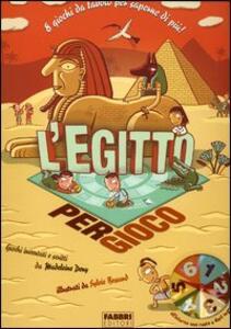 L' Egitto per gioco - Madeleine Deny - copertina