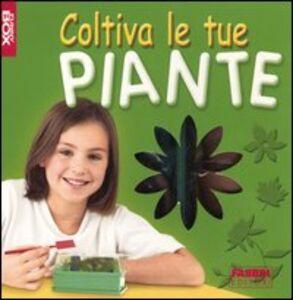Libro Coltiva le tue piante. Con gadget Gordon Volke