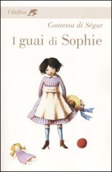 I guai di Sophie - Sophie Ségur - copertina