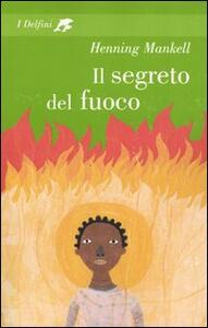 Il segreto del fuoco - Henning Mankell - copertina