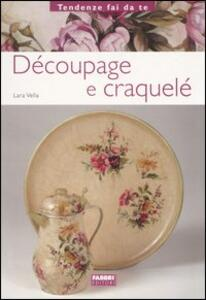 Découpage e craquelé - Lara Vella - 2
