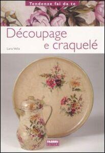 Libro Découpage e craquelé Lara Vella