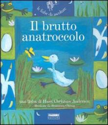 Il brutto anatroccolo. Ediz. illustrata - Hans Christian Andersen - copertina