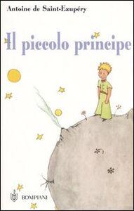 Foto Cover di Il piccolo principe. Con segnalibro, Libro di Antoine de Saint-Exupéry, edito da Fabbri