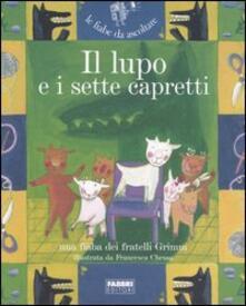 Il lupo e i sette capretti. Con CD Audio - Jacob Grimm,Wilhelm Grimm - copertina