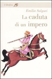La caduta di un impero - Emilio Salgari - copertina