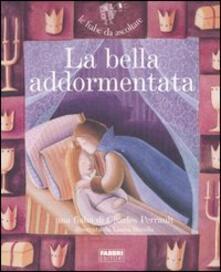 La bella addormentata. Con CD Audio - Charles Perrault - copertina