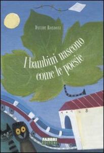 I bambini nascono come le poesie - Davide Rondoni - copertina