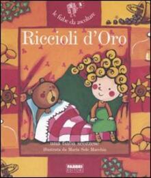 Riccioli d'oro. Con CD Audio - Hans Christian Andersen,Maria Sole Macchia - copertina