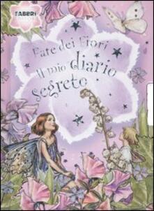 Fate dei fiori. Il mio diario segreto.pdf