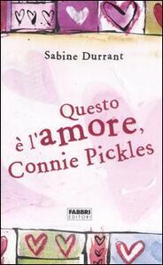 Questo è l'amore, Connie Pickles - Sabine Durrant - copertina