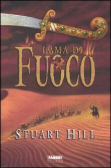 Lama di fuoco - Stuart Hill - copertina