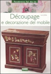 Découpage e decorazione del mobile - Lara Vella - 4