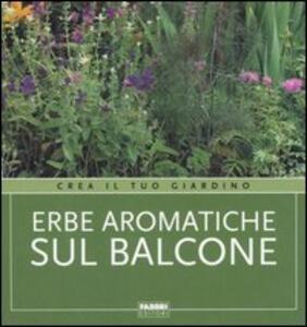Erbe aromatiche sul balcone - copertina