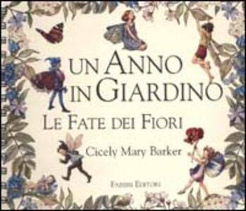 Le fate dei fiori. Un anno in giardino - Cicely M. Barker - copertina