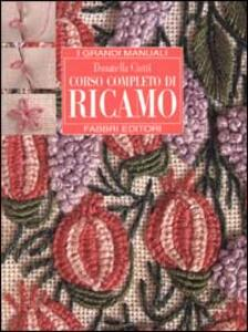 Corso completo di ricamo - Donatella Ciotti - copertina