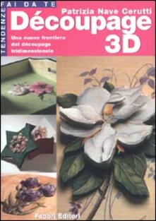Découpage 3D - Patrizia Nave Cerutti - copertina