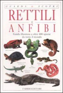 Libro Rettili e anfibi Mark O'Shea , Tim Halliday