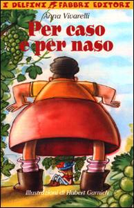 Per caso e per naso - Anna Vivarelli - copertina