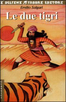Le due tigri - Emilio Salgari - copertina