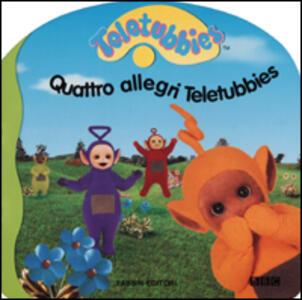 Quattro allegri Teletubbies - copertina
