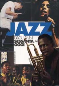 Jazz dagli anni Sessanta a oggi. Vol. 2 - copertina