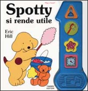 Spotty si rende utile - Eric Hill - copertina