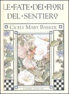 Le fate dei fiori del sentiero - Cicely M. Barker - copertina