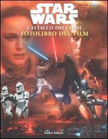 Star Wars. Lattacco dei cloni. Fotolibro del film.pdf