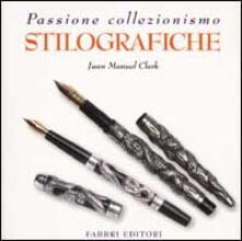 Stilografiche - J. Manuel Clark - copertina