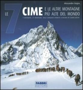 Le 7 cime e le altre montagne più alte del mondo - Alessandro Gogna - copertina