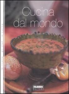 Cucina dal mondo - Vittorio Castellani,Fabiano Guatteri - copertina