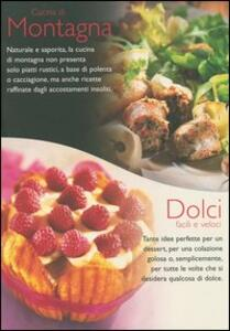 Cucina di montagna-Dolci facili e veloci-Cucina alla griglia-Cucina francese - copertina